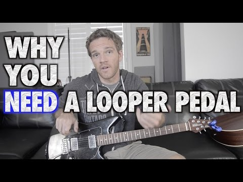 Why You NEED a Looper Pedal