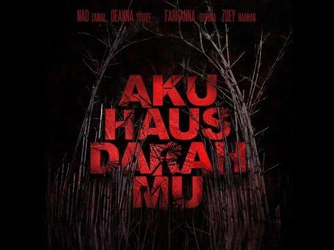 Aku Haus Darah Mu Official Trailer
