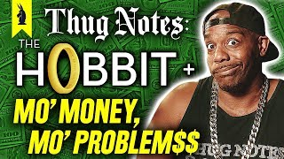 The Hobbit & Mo' Money, Mo' Problems Stories in Lit – Thug Notes Summary & Analysis