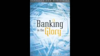 Banking in the Glory - Part 1