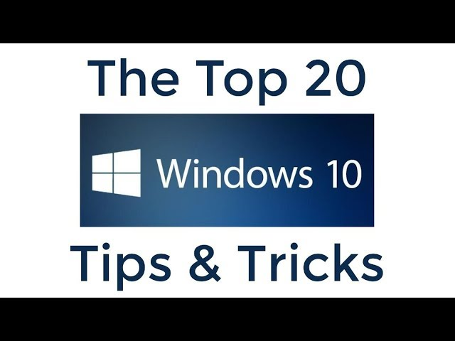 Top 20 Windows 10 Tipps und Tricks