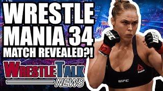 HUGE WWE WrestleMania 34 Match REVEALED?! | WrestleTalk News Oct. 2017