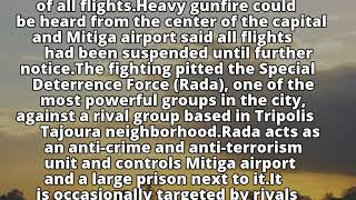 Armed group clashes shut airport in Libyan capital