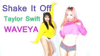WAVEYA _ Taylor Swift - Shake It Off _ Choreography Ari