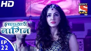Icchapyaari Naagin - इच्छाप्यारी नागिन - Episode 22 - 26th October, 2016