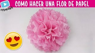 Como Hacer Una Flor de Papel China 🌸 Flores de papel china 🌸 Flores de papel seda | MaquiTips 🎈