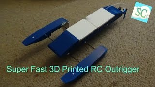Super Fast 3D Printed Outrigger build From Start To Finish!