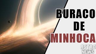Como funciona o Buraco de Minhoca - Super Teorias Ep.04 | Astro News