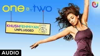 Khushfehmiya Acoustic (Audio) | Shankar Ehsaan Loy | New Songs 2014 Bollywood Movies Songs