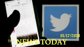 News Today 01/17/2018 | Donald Trump | Twitter May Notify Users Exposed To Russian Propaganda D...