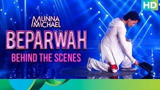 Beparwah (Behind the Scenes) - Munna Michael