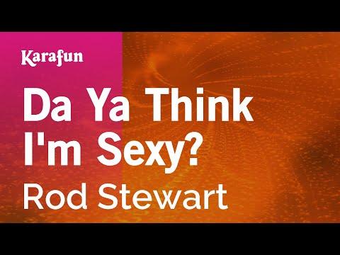 Xxx Mp4 Karaoke Da Ya Think I M Sexy Rod Stewart 3gp Sex