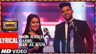 LYRICAL: High Rated Gabru/Ban Ja Rani | T-Series Mixtape Punjabi | Guru Randhawa | Neha Kakkar