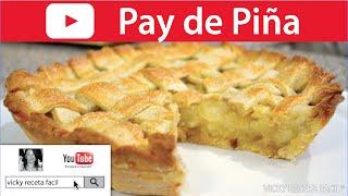 PAY DE PIÑA | Vicky Receta Facil