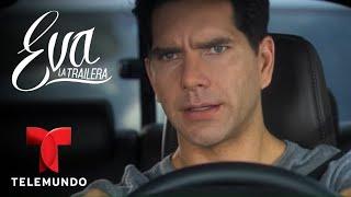 Eva La Trailera | Capítulo 118 | Telemundo Novelas