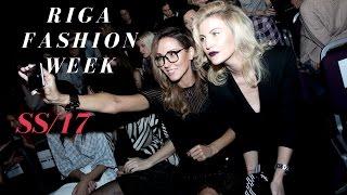 RIGA FASHION WEEK || SS17