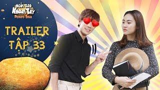 Ngôi sao khoai tây | trailer tập 33: Nicholai rung động trước vẻ ngây thơ của người yêu hờ Mina?