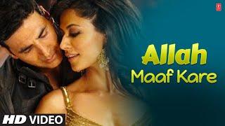 """Allah Maaf Kare Full Song Desi Boyz"" Feat. Akshay Kumar, Chitrangada Singh"