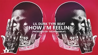 """Lil Durk Type Beat """"How I"""