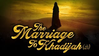 [EP05] When Khadijah Proposed To Muhammad (ﷺ) - Story Of Muhammad (ﷺ) - #SeerahSeries – Yasir Qadhi