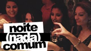 #gandaia: Noite (nada) comum