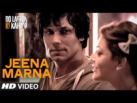 Jeena Marna Video Song | Do Lafzon Ki Kahani | Randeep Hooda, Kajal Aggarwal | T-Series