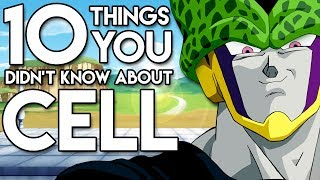 10 Things You Probably Didn't Know About Cell! (10 Facts)   Dragon Ball Z