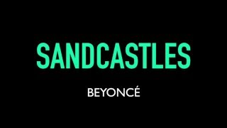 Beyoncé - Sandcastles Karaoke Instrumental Lyrics On Screen LEMONADE