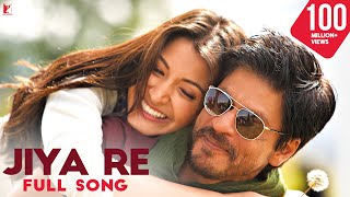Jiya Re - Full Song | Jab Tak Hai Jaan | Shah Rukh Khan | Anushka Sharma