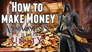 Assassin's Creed Unity | How To Make Money