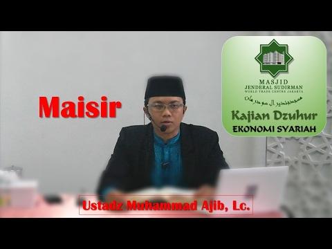 Maisir oleh Ustadz Muhammad Ajib, Lc.
