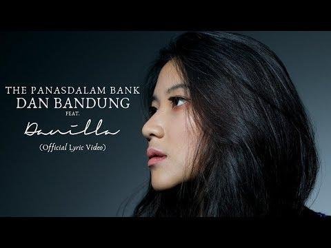 Xxx Mp4 The Panasdalam Bank Dan Bandung Feat Danilla Official Lyric Video 3gp Sex