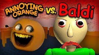 Annoying Orange vs Baldi (AO takes Baldi's Basics Math Class!)