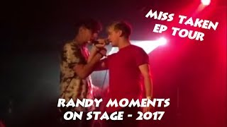Randy Moments On Stage | Miss Taken EP Tour 2017