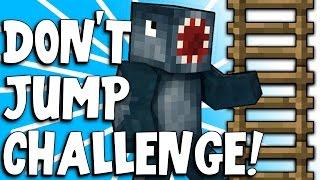 Minecraft - DON'T JUMP CHALLENGE! - Part 1