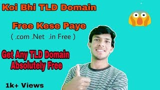 Get Any TLD Domain Absolutely Free ( .com .net .in) 100% Working Method 2018