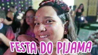 PASSEI 24 HORAS NA ESCOLA, FESTA DO PIJAMA! - JULIANA BALTAR