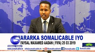 WARARKA SOMALI CABLE IYO FAYSAL FIFA 24 03 2019