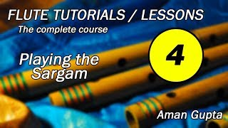 #4 Flute Tutorial | Playing the Sargam