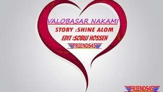 VALOBASAR NAKAMI (LOVE BOOK) STORY NO 01 ,BY FRIENDS 45