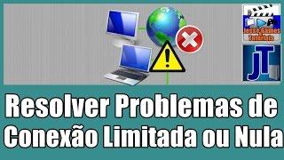 Como Resolver Problemas de Internet Limitada, Nula ou Erro de DNS