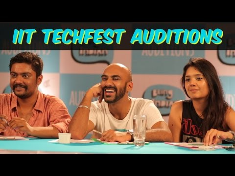 Being Indian's IIT TechFest Auditions