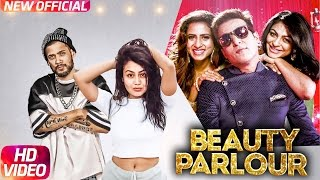 Beauty Parlor (Full Video) | Jindua | Neha Kakkar & Ikka | Jaidev Kumar | Latest Punjabi Song 2017