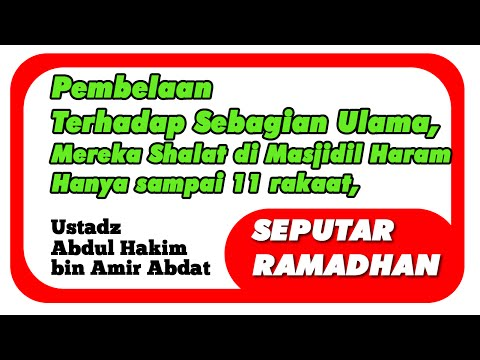Xxx Mp4 Sebagian Ulama Shalat Tarawih Di Masjidil Haram 11 Rakaat Ustadz Abdul Hakim Bin Amir Abdat 3gp Sex
