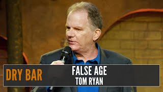 When 60 Is The New 40, Tom Ryan