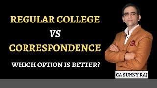 Regular Vs Correspondence | Advantage & disadvantage of Correspondence vs Regular| What after 12th