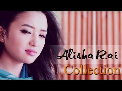 Xxx Mp4 Alisha Rai Music Video Collection 2017 Hit Nepali Music Videos Nepali Melodious Songs 3gp Sex