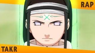 Rap do Neji (Naruto) - EU FAÇO MEU FUTURO | TAKERU