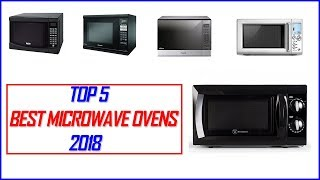 Best Microwave Oven 2018-Top 5 Best Microwave Ovens 2018