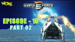 Hot Wheels Battle Force 5 - Time Out - Episode 19-P2- in Hindi